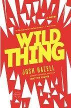 Bazell Josh: Wild Thing cena od 161 Kč