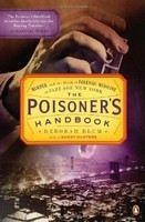 Blum Deborah: Poisoner's Handbook: Murder and the Birth of Forensic Medicine in Jazz Age New York cena od 241 Kč
