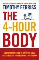 Ferriss Timothy: 4-Hour Body: The Secrets and Science of Rapid Body Transformation cena od 323 Kč