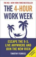 Ferriss Timothy: 4-hour Work Week: Escape the 9-5, Live Anywhere and Join the New Rich cena od 266 Kč