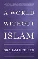 Fuller Graham: World Without Islam cena od 160 Kč