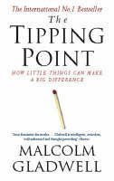 Gladwell Malcolm: Tipping Point: How Little Things Can Make a Big Difference cena od 144 Kč