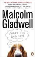Gladwell Malcolm: What the Dog Saw: and Other Adventures cena od 202 Kč