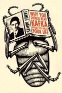 Hawes James: Why You Should Read Kafka Before You Waste Your Life cena od 370 Kč