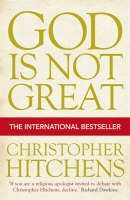 Hitchens Christophe: God is Not Great: How Religion Poisons Everything cena od 323 Kč