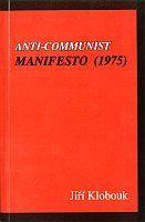 Klobouk Jiří: Anti-Communist Manifesto 1975 cena od 160 Kč