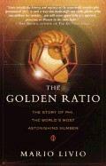 Livio Mario: Golden Ratio: Story of Phi, the World's most Astonishing Number cena od 372 Kč