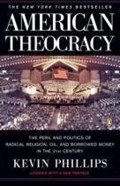 Phillips Kevin: American Theocracy cena od 404 Kč