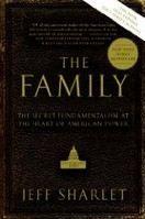 Sharlet Jeff: Family: The Secret Fundamentalism at the Heart of American Power cena od 322 Kč