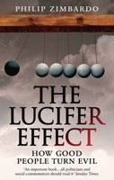 Zimbardo Philip: Lucifer Effect: How Good People Turn Evil cena od 241 Kč