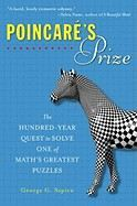Szpiro, George G: Poincaré's Prize: The Hundred-Year Quest to Solve One of Math's Greatest Puzzles cena od 323 Kč