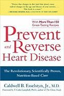 Esselstyn Caldwell: Prevent and Reverse Heart Disease cena od 241 Kč