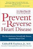 Esselstyn Caldwell: Prevent and Reverse Heart Disease cena od 241 Kč