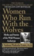 Estes, Clarissa Pink: Women Who Run with the Wolves: Myths and Stories of the Wild Woman Archetype cena od 161 Kč