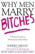 Argov Sherry: Why Men Marry Bitches cena od 372 Kč