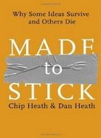 Heath, Chip & Dan: Made to Stick: Why Some Ideas Survive And Others Die cena od 291 Kč