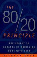 Koch Richard: 80/20 Principle: The Secret to Success by Achieving More with Less cena od 323 Kč