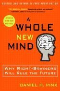 Pink Daniel: A Whole New Mind: Why Right-brainers Will Rule the Future cena od 281 Kč