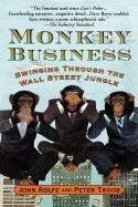Rolfe Troob: Monkey Business: Swinging Through the Wall Street Jungle cena od 305 Kč