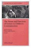 Iverson Goldin...: Nature and Functions of Gesture in Children's Communication: New Directions for Child and cena od 913 Kč