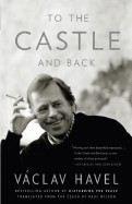 Havel Václav: To the Castle and Back cena od 323 Kč