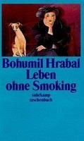 Hrabal Bohumil: Leben ohne Smoking cena od 184 Kč