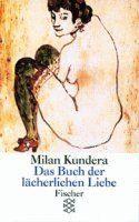 Kundera Milan: Das Buch der lächerlichen Liebe cena od 224 Kč