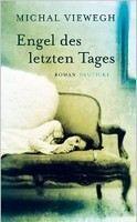 Viewegh Michal: Engel des letzten Tages cena od 332 Kč