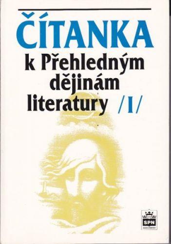 Hoffman Bohuslav: Čítanka k Přehledným dějinám literatury I cena od 87 Kč