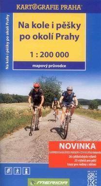 Na kole i pěšky po okolí prahy 1:200 000 cena od 130 Kč