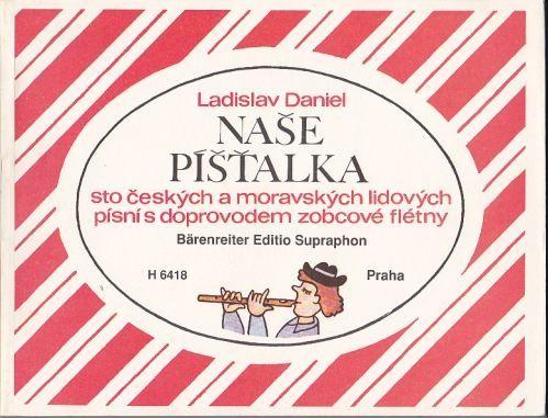 Daniel Ladislav: Naše píšťalka cena od 0 Kč