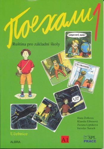 Pojechali 1 ruština pro základní školy učebnice cena od 281 Kč