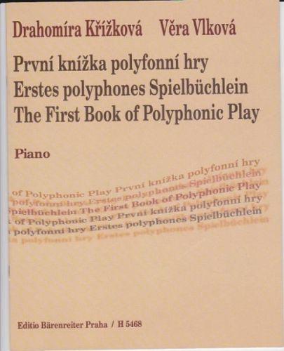 Křížková Drahomíra: První knížka polyfonní hry cena od 0 Kč