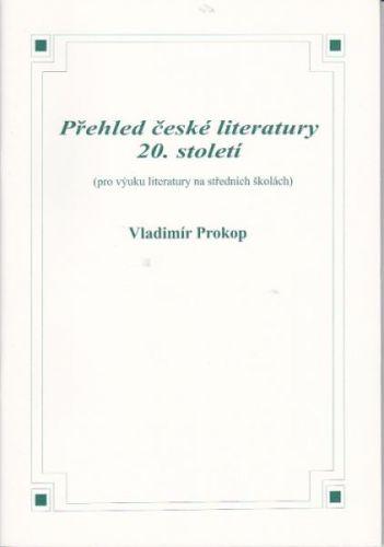 Prokop Vladimír: Přehled české literatury 20. století cena od 95 Kč