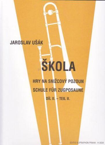 Ušák Jaroslav: Škola hry na snižcový pozoun II. cena od 269 Kč