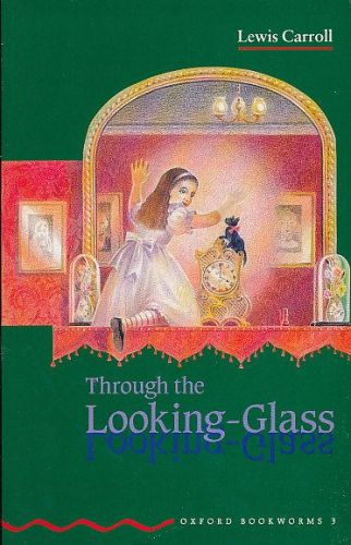 Carroll Lewis: Through the Looking-glass cena od 72 Kč