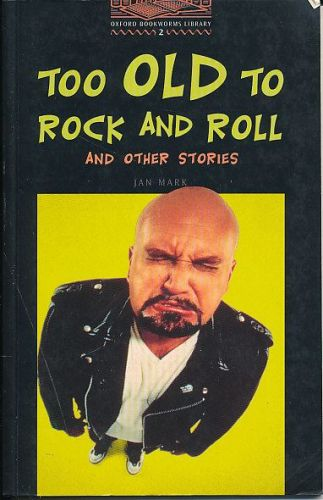 Mark Jan: Too old to rock and roll cena od 0 Kč