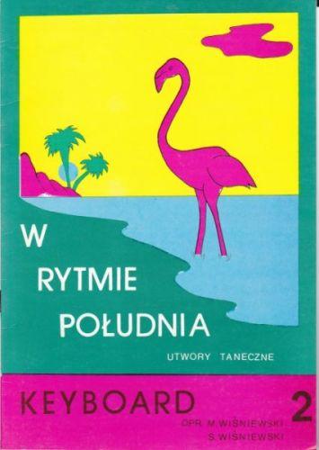 Wisniewski Janusz: W rytmie poludnia Keyboard 2 cena od 81 Kč