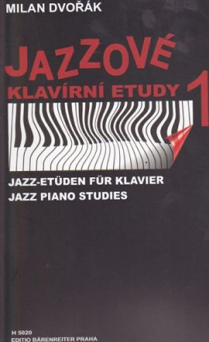 Dvořák Milan: Jazzové klavírní etudy 1 cena od 189 Kč