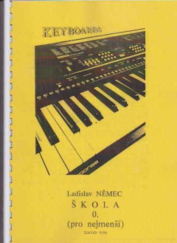 Němec Ladislav: Keyboards 0 Škola (pro nejmenší) - Němec Ladislav cena od 0 Kč