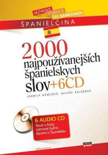 Jarmila Němcová, Miluše Kalábová: 2000 najpoužívanejších španielskych slov + 6CD cena od 339 Kč