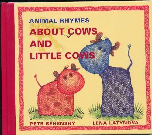Latynova Lena: Animal rhymes about cows and little cows cena od 105 Kč