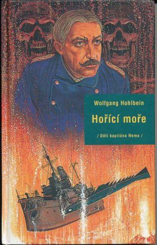 Hohlbein Wolfgang: Hořící moře cena od 59 Kč