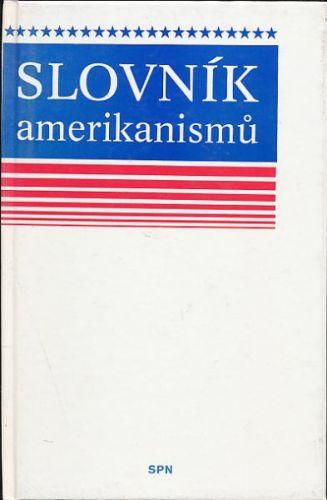Jaroslav Peprník: Slovník amerikanismů cena od 152 Kč