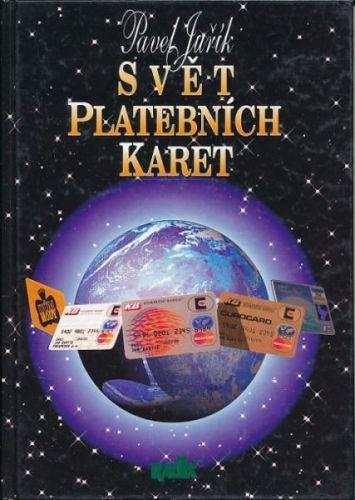 Juřík Pavel: Svět platebních karet cena od 98 Kč