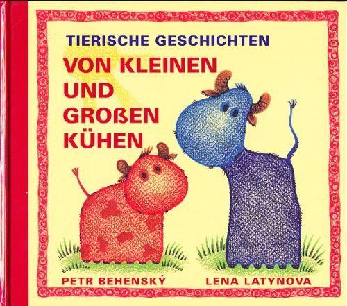 Latynova Lena: Tierische Geschichten - Von kleinen und grossen Kühen cena od 0 Kč