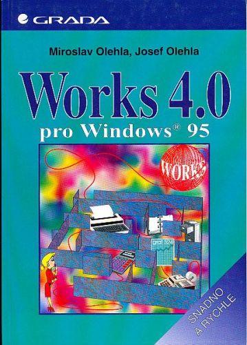 Olehla Josef: Works 4.0 pro Windows 95 cena od 43 Kč