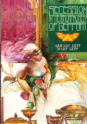 Gepp A. a N.: Metamorphoses art nouveau de Geppart cena od 117 Kč