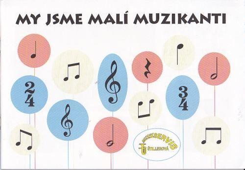 Jistel Petr: My jsme malí muzikanti cena od 70 Kč
