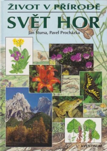 Svět hor - život v přírodě cena od 191 Kč